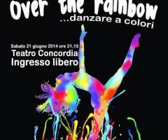 Over the rainbow, spettacolo di Camilla Ferraiolo