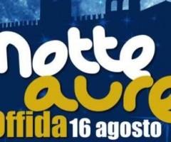 Sabato 16 agosto torna l'appuntamento con la Notte Aurea nel centro di Offida.