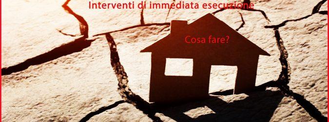 Terremoto e interventi di immediata esecuzione